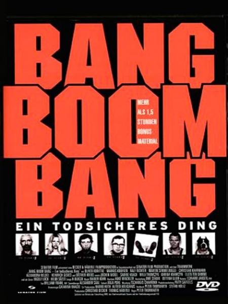Cine974, Bang Boom Bang - Ein todsicheres Ding