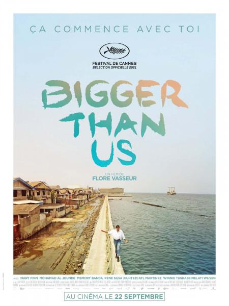 Cine974, Bigger Than Us