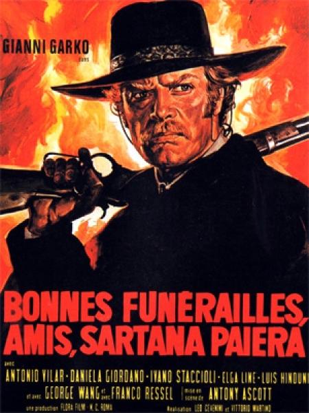 Cine974, Bonnes funérailles, amis, Sartana paiera
