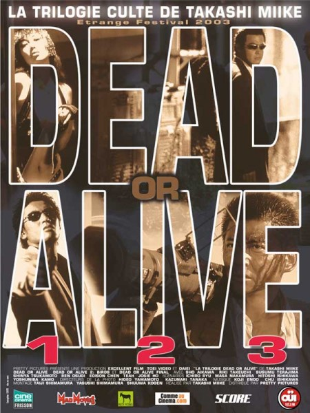 Cine974, Dead or Alive