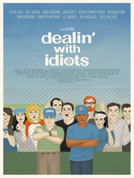 Cine974, Dealin' with Idiots