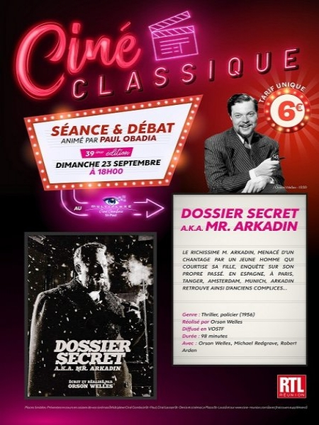 Cine974, DOSSIER SECRET A.K.A. MR. ARKADIN