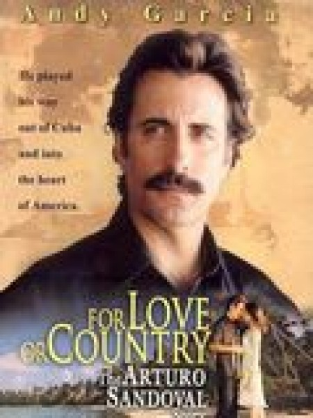 Cine974, For Love and Country : The Arturo Sandoval Story