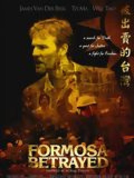 Cine974, Formosa Betrayed