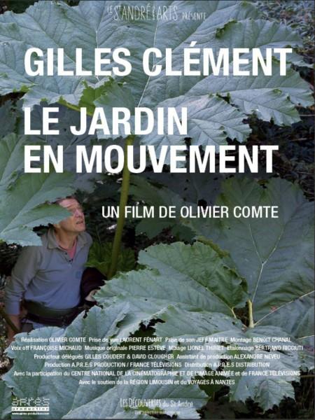 Cine974, Gilles Clément, Le Jardin en mouvement