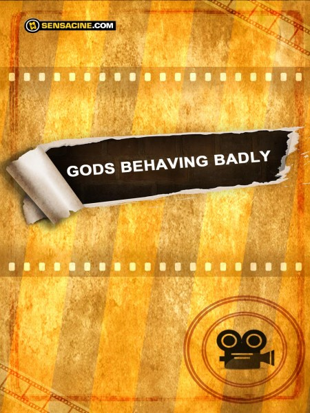 Cine974, Gods Behaving Badly