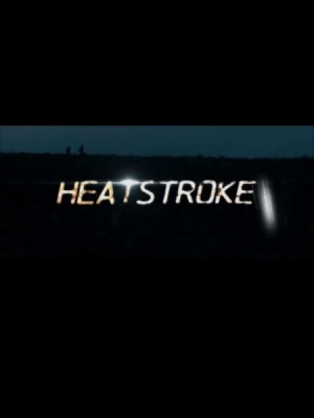 Cine974, Heatstroke