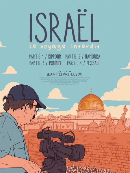 Cine974, Israël, le voyage interdit - Partie IV : Pessah