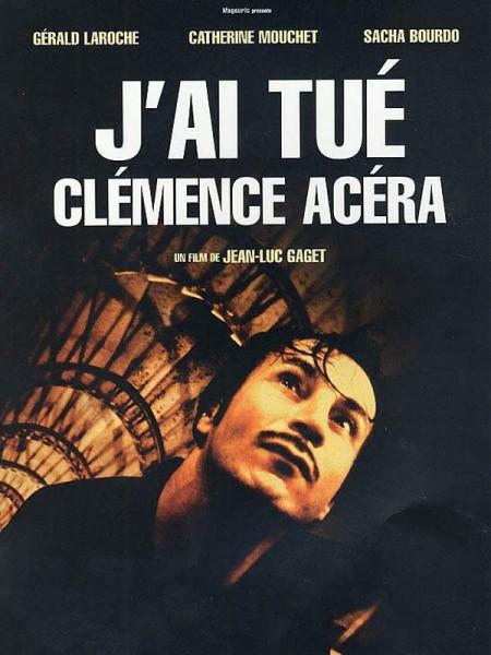 Cine974, J'ai tué Clémence Acéra