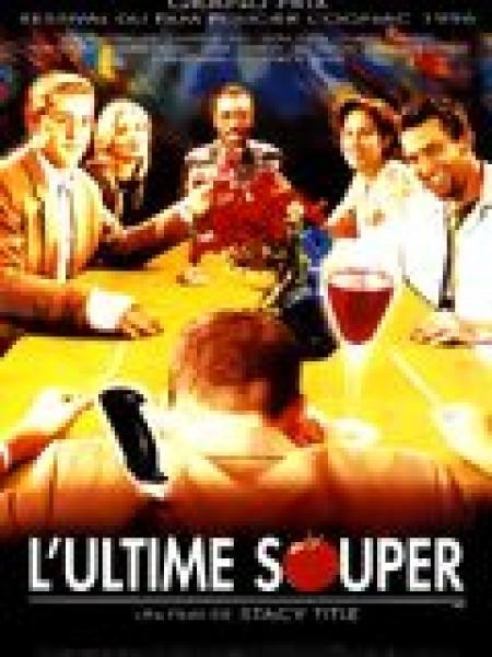 Cine974, L'Ultime souper