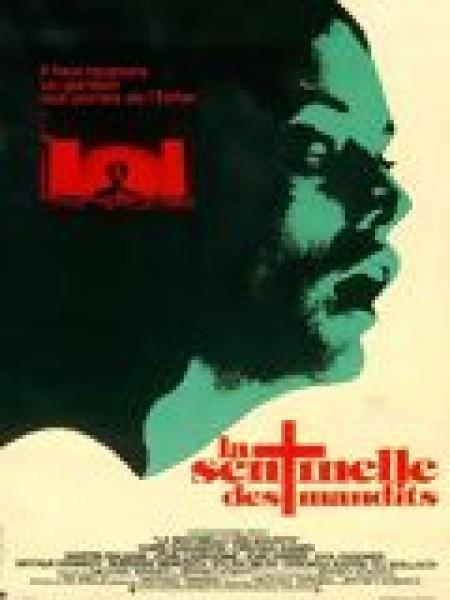 Cine974, La Sentinelle des maudits