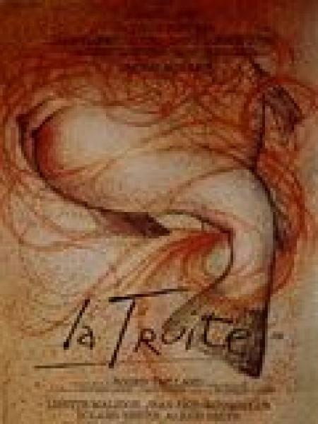 Cine974, La Truite