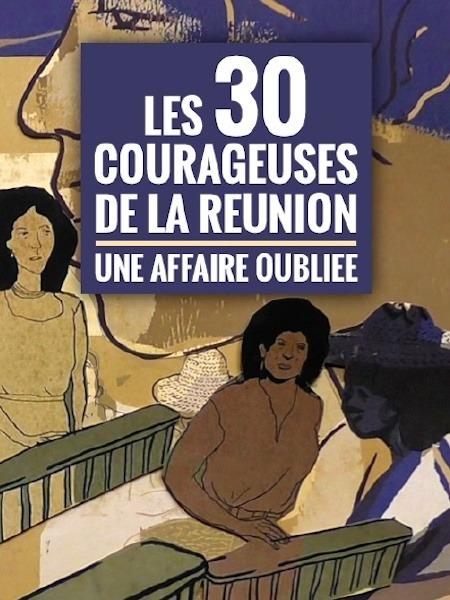 Cine974, Les 30 courageuses de La Réunion