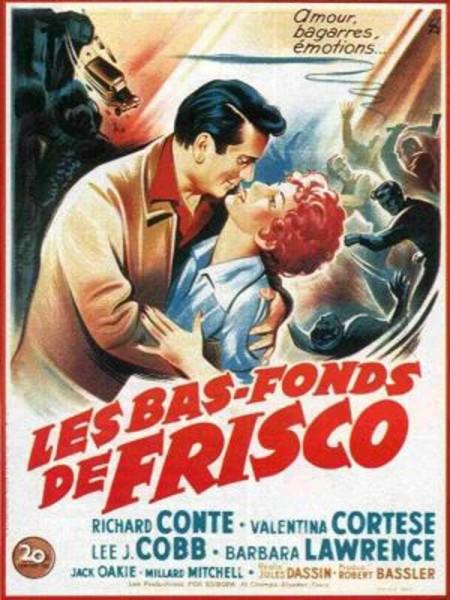 Cine974, Les Bas-fonds de Frisco