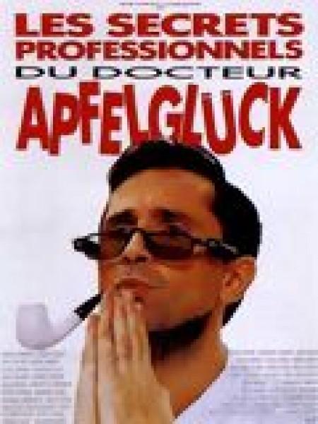 Cine974, Les Secrets professionnels du Dr Apfelglück