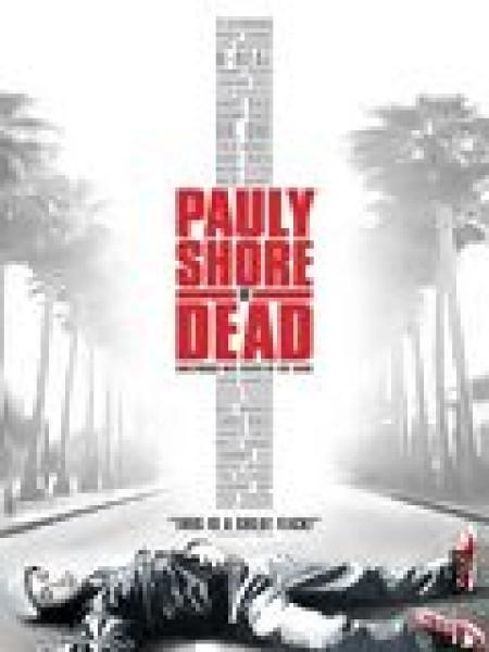 Cine974, Pauly Shore est mort