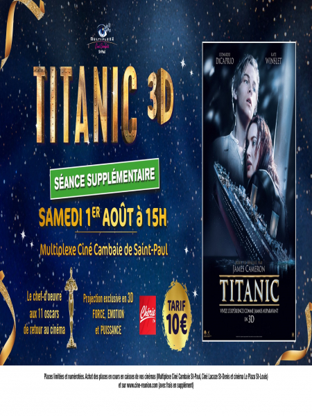Cine974, Projection Exclusive Titanic 3D