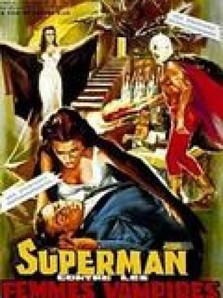 Cine974, Superman contre les femmes vampires