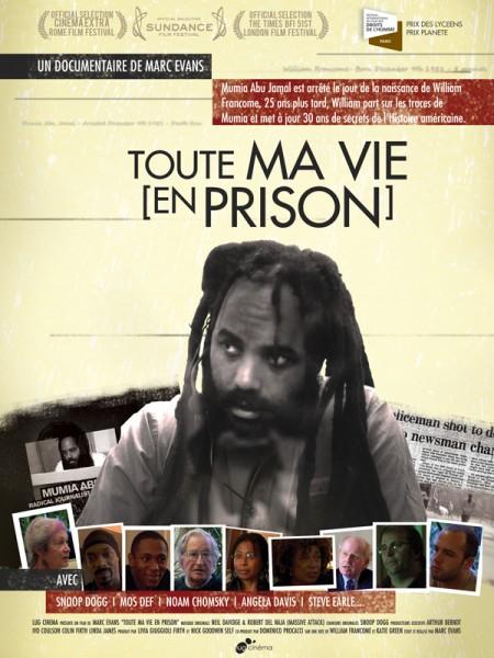 Cine974, Toute ma vie (en prison)