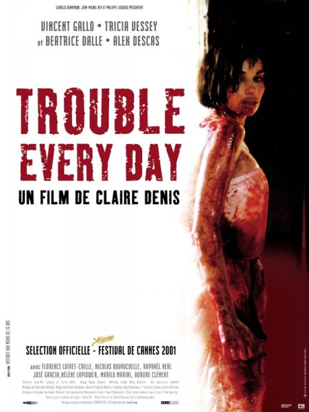 Cine974, Trouble Every Day