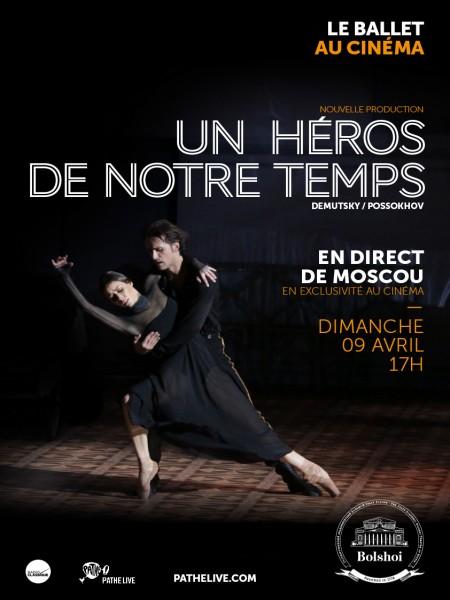 Cine974, Un Héros de notre temps (Bolchoï-Pathé Live)