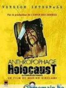 Anthropophage Holocaust