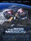 News Cinéma The Rob Mission