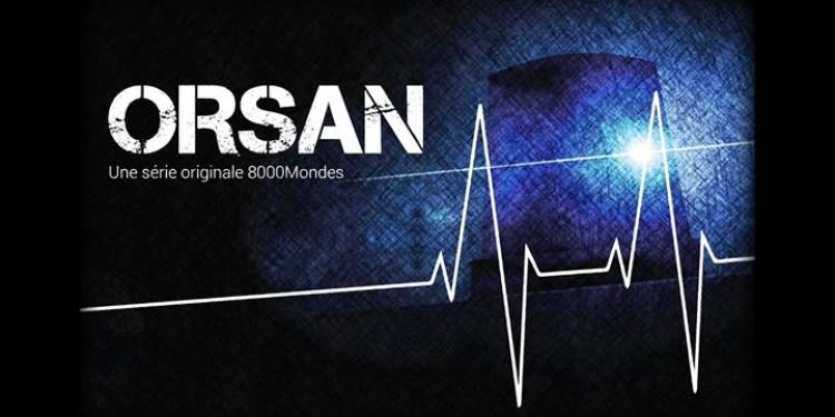 Le premier épisode de Orsan, la série à découvrir absolument...