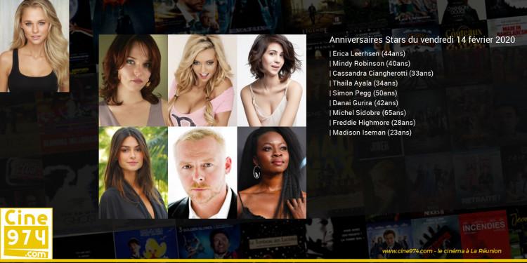 Anniversaires des acteurs du vendredi 14 février 2020