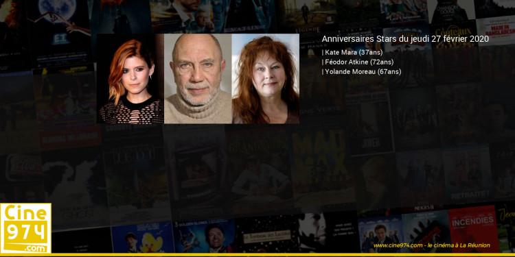 Anniversaires des acteurs du jeudi 27 février 2020