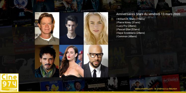 Anniversaires des acteurs du vendredi 13 mars 2020