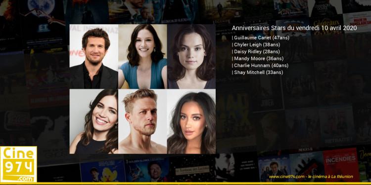 Anniversaires des acteurs du vendredi 10 avril 2020