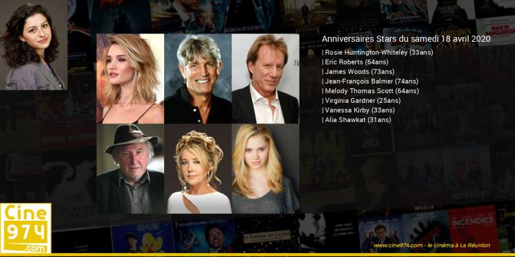 Anniversaires des acteurs du samedi 18 avril 2020