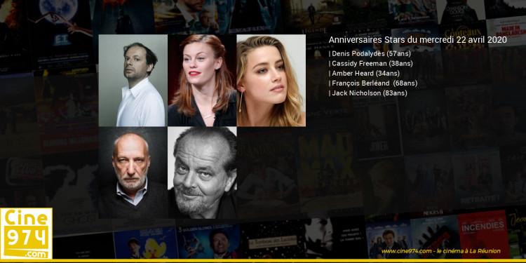 Anniversaires des acteurs du mercredi 22 avril 2020