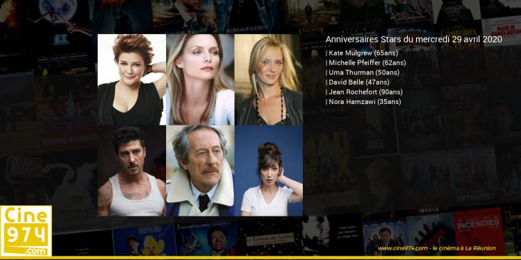 Anniversaires des acteurs du mercredi 29 avril 2020