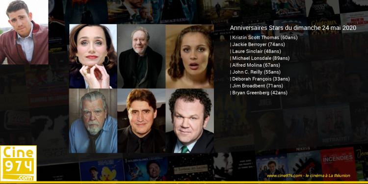 Anniversaires des acteurs du dimanche 24 mai 2020