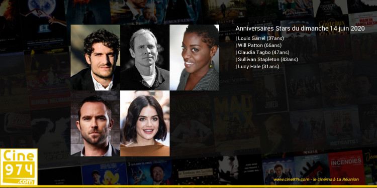 Anniversaires des acteurs du dimanche 14 juin 2020