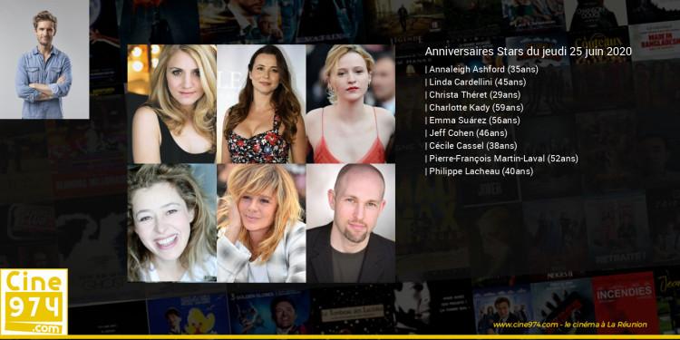 Anniversaires des acteurs du jeudi 25 juin 2020