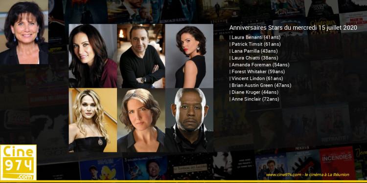 Anniversaires des acteurs du mercredi 15 juillet 2020