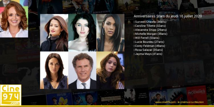 Anniversaires des acteurs du jeudi 16 juillet 2020