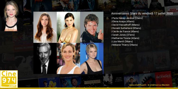 Anniversaires des acteurs du vendredi 17 juillet 2020