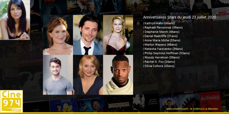 Anniversaires des acteurs du jeudi 23 juillet 2020