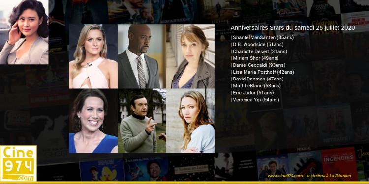 Anniversaires des acteurs du samedi 25 juillet 2020