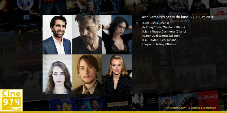 Anniversaires des acteurs du lundi 27 juillet 2020