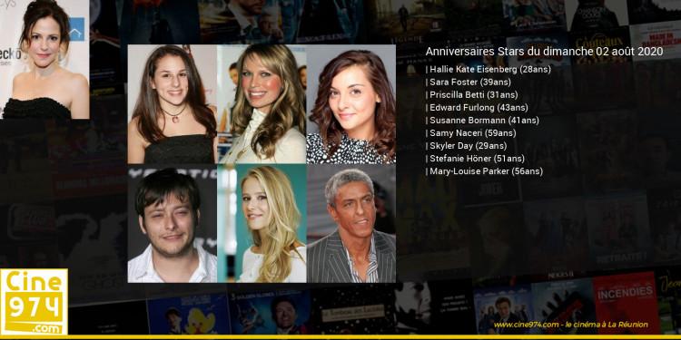 Anniversaires des acteurs du dimanche 02 août 2020