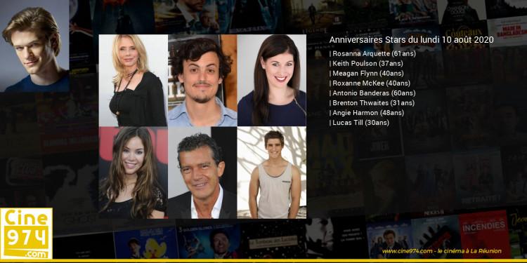 Anniversaires des acteurs du lundi 10 août 2020