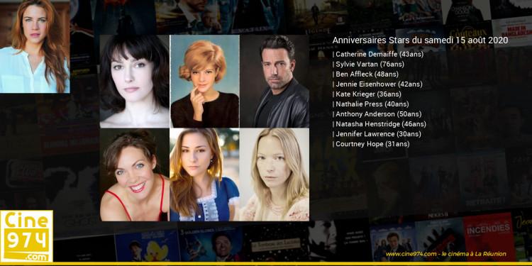 Anniversaires des acteurs du samedi 15 août 2020