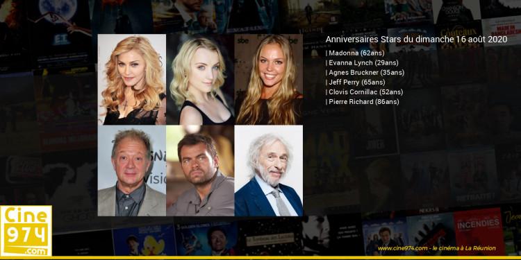 Anniversaires des acteurs du dimanche 16 août 2020