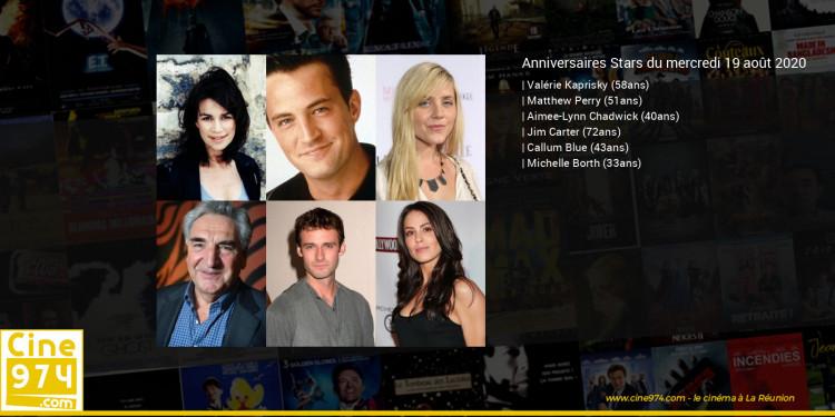 Anniversaires des acteurs du mercredi 19 août 2020