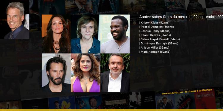 Anniversaires des acteurs du mercredi 02 septembre 2020